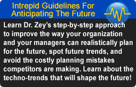Intrepid Guidelines For Anticipating the Future